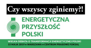 Czy wszyscy zginiemy? Energetyczna przyszłość Polski
