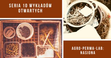 Zaproszenie: Wykłady otwarte Agro-Perma-Lab: NASIONA